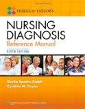 Sparks and Taylor's Nursing Diagnosis Reference Manual 9th edition