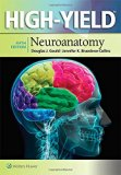 High-Yield(TM) Neuroanatomy (High-Yield  Series)