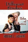 Different Strokes : Tales of Seduction