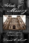 Abode of Misery : An Illustrated Compilation of Facts, Secrets and Myths of the Old Charleston District Jail