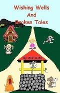 Wishing Wells and Broken Tales: Exploring With Jack and Jill
