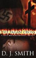 Pagan Cross : A Look at the Unchristian Identity Religion