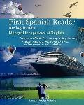First Spanish Reader for beginners bilingual for speakers of English : First Spanish dual-la...