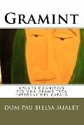 Gramint : Apunts cognitius per una gramàtica integral del Català