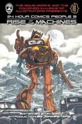 24 Hour Comics People 3: Rise of the Machines (Volume 3)