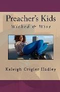 Preacher's Kids: Wicked and Wise