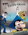 The Pacific Ocean: The Adventures of Profesor Beetoven (Volume 1)