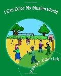 I Can Color My Muslim World