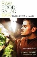 Raw Food Salad Bar: Simple Soups And Salads
