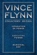 Vince Flynn Collectors' Edition #2 : Separation of Power, Executive Power, and Memorial Day