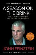A Season on the Brink: A Year with Bob Knight and the Indiana Hoosiers