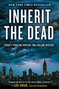 Inherit the Dead : A Novel