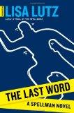 The Last Word: A Spellman Novel (Spellman: Document)