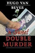 Sweet Double Murder