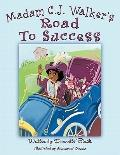 Madam C. J. Walker's Road to Success
