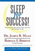 Sleep for Success : Everything You Must Know about Sleep but Are too Tired to Ask