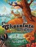 Chocolate Forest : A Whimsical Children's Christian Tale