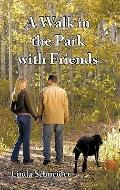 Walk in the Park with Friends