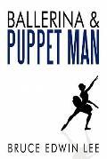 Ballerina and Puppet Man