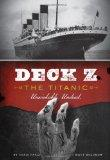 Deck Z: the Titanic : Unsinkable. Undead