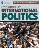 Principles of International Politics: War, Peace, and World Order