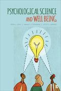 Health, Happiness, and Well-Being : Better Living Through Psychological Science