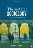 Theoretical Sociology: 1830 to the Present