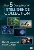 Intelligence Collection; the Five Disciplines