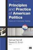 Principles and Practice of American Politics: Classic and Contemporary Readings, 5th Edition...