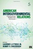 American Intergovernmental Relations, 5th Edition
