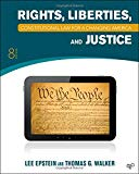 Constitutional Law: Rights, Liberties and Justice 8th Edition (Constitutional Law for a Chan...