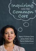 Inquiring into the Common Core