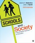 Schools and Society : A Sociological Approach to Education