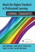 Reach the Highest Standard in Professional Learning: Learning Communities : Learning Communi...