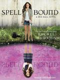 Spell Bound (Hex Hall)