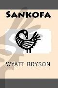Sankofa (Volume 1)