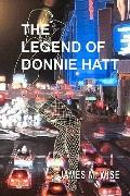 Legend of Donnie Hatt