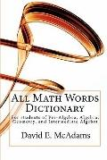 All Math Words Dictionary: For students of Pre-Algebra, Algebra, Geometry, and Intermediate ...
