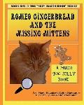 Romeo Gingerbread and the Missing Mittens