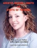 Kirstin Blaise Lobato vs State of Nevada : Habeas Corpus Petition with Grounds and Exhibits