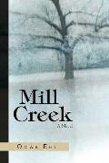 Mill Creek : A Novel