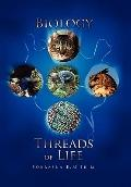 Biology : Threads of Life