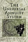 Universal Annuity System