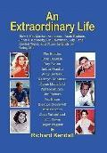 Extraordinary Life : How I Met Marian Anderson, Rock Hudson, John F. Kennedy, Paul Newman, L...