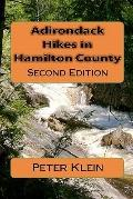 Adirondack Hikes in Hamilton County : Second Edition