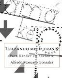 Trazando mis letras K (Spanish Edition)