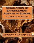 Regulation of Enforcement Agents in Europe : A Comparative Survey