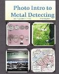 Photo Intro to Metal Detecting : An Image-based Primer
