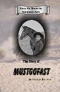 Story of Mustgofast