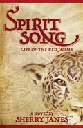 Spirit Song : Cape of the Red Jaguar